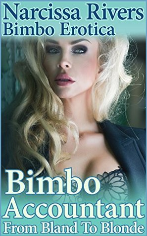 Bimbo Accountant (From Bland to Blonde #1)