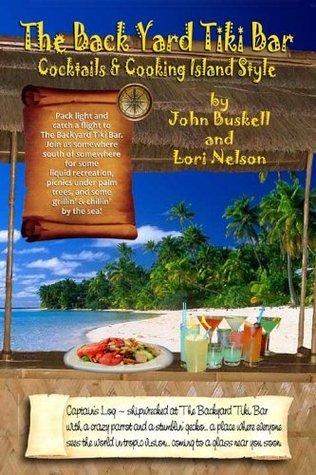 The BackYard Tiki Bar, Cocktails & Cooking Island Style