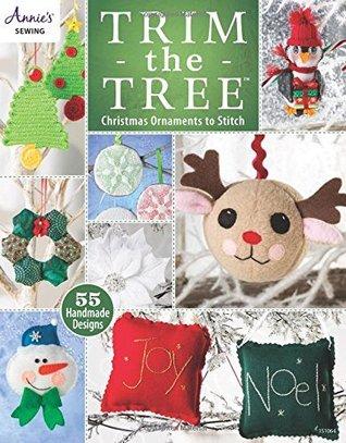 Trim the Tree: Christmas Ornaments to Stitch