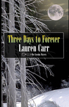 Three Days to Forever (Mac Faraday Mystery, #9)