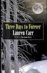 Three Days to Forever (Mac Faraday Mystery, #9)