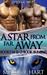 Lynxar Series - A Star from Far Away by Melissa F. Hart