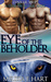 Eye of the Beholder by Melissa F. Hart