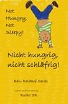 Nicht hungrig, nicht schläfrig/ Not hungry, Not sleepy! by Ruthz S.B.