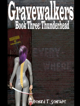 Gravewalkers: Thunderhead