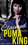 Claimed by the Puma King (Monster Horror Erotica)
