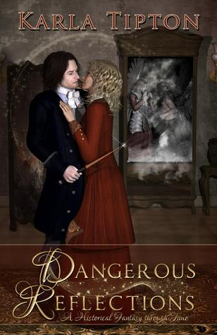 Dangerous Reflections: A Historical Fantasy through Time