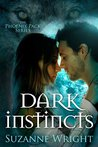 Dark Instincts (The Phoenix Pack, #4)