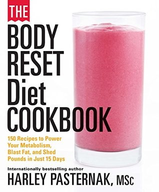 The Body Reset Diet Cookbook