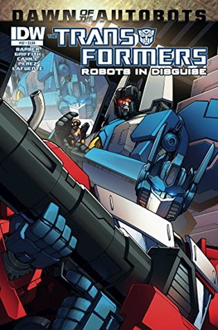 Transformers: Robots in Disguise #32 - Dawn of the Autobots