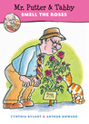 Mr. Putter  Tabby Smell the Roses