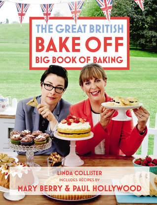 Great british bake off big book of baking by linda collister 20758203 forumfinder Choice Image