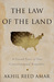 The Law of the Land: A Grand Tour of Our Constitutional Republic
