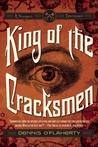 King of the Cracksmen: A Steampunk Entertainment
