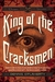 King of the Cracksmen: A Steampunk Entertainment