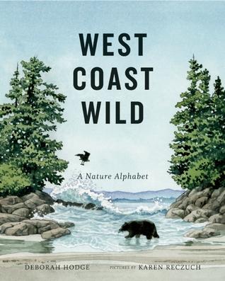 West Coast Wild by Deborah Hodge