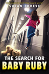 The Search for Baby Ruby by Susan Richards Shreve