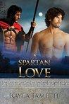 A Spartan Love  (Spartan Love #1) (Apollo's Men #2)