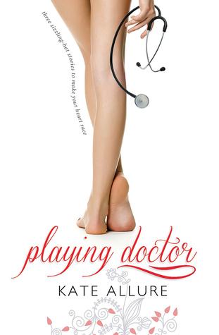Playing Doctor (Meeting Men, #1)