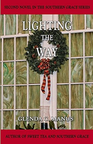 Lighting The Way (The Southern Grace Series, #2)