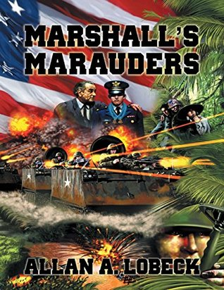 Ebook Marshall's Marauders by Allan Lobeck read!