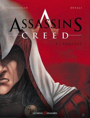 Aquilus (Assassin's Creed, #2)