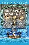 Budapest Romance by Rozsa Gaston