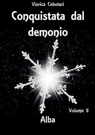 Conquistata dal demonio: Alba - Volume II