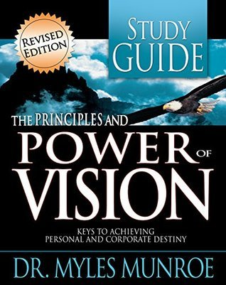Principles And Power Of Vision-Study Guide (Workbook)