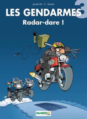 Radar-dare ! (Les Gendarmes, #3)