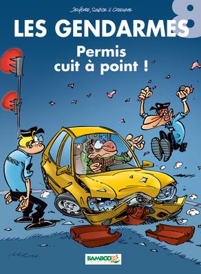 Permis cuit à point ! (Les Gendarmes, #8)