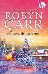 Luces de invierno by Robyn Carr