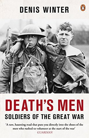 Death's Men: Soldiers Of The Great War