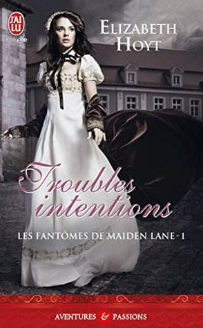 Fantômes Maiden Lane Troubles Intentions Elizabeth Hoyt