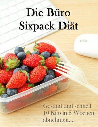 Die Büro Sixpack Diät