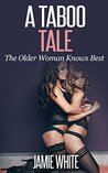 A Taboo Tale: The Older Woman Knows Best