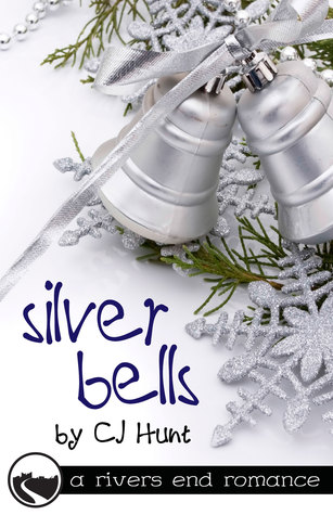 Silver Bells by C.J. Hunt