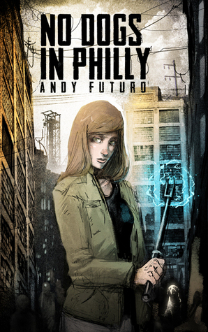 No Dogs in Philly: A Lovecraftian Cyberpunk Noir (Special Sin #1)