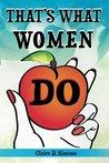 That's What Women Do: A Feminist Manifesto