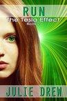 Run (The Tesla Effect #2)