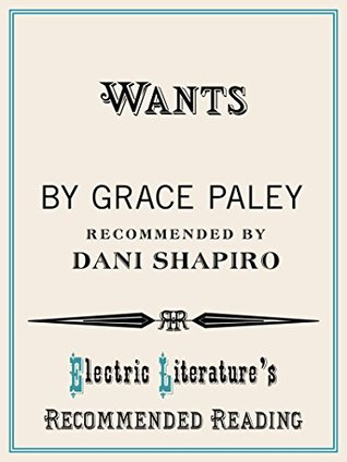wants by grace paley summary