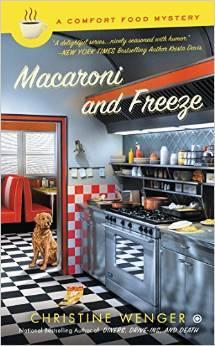Macaroni and Freeze (A Comfort Food Mystery, #4)