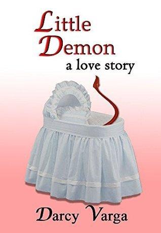 Little Demon (Love with an Improper Demon Book 2)