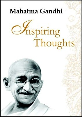 Mahatma Gandhi Inspiring Thoughts