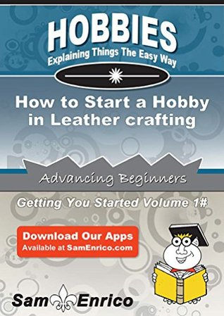How to Start a Hobby in Leather crafting