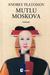 Mutlu Moskova by Andrei Platonov
