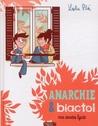 Anarchie et Biactol - Mes années lycée