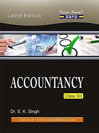 SBPD Publications : Accountancy For Class 12th: Accountancy