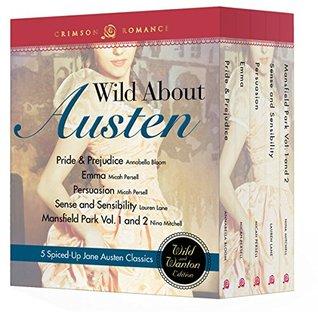 Wild About Austen: 6 spiced-up Jane Austen classics