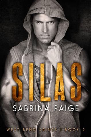 Silas (West Bend Saints, #2)